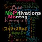 MoMo - MotivationsMontag jetzt auf all meinen Kanälen ;-))
